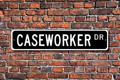 Aersing Stree Deko Schilder Caseworker Geschenk Schild Decor Geschenk für Caseworker sozialen Arbeit Metall Wandschild Funny 10x 45cm