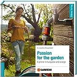 Passion for the garden - Gardena