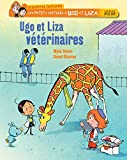 Image de Ugo et Liza vétérinaires (Les petits métiers d'Ugo et Liza t. 1)
