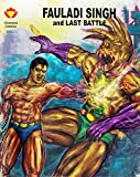 Fauladi Singh and Last Battle (Diamond Comics Fauladi Singh Book 1)