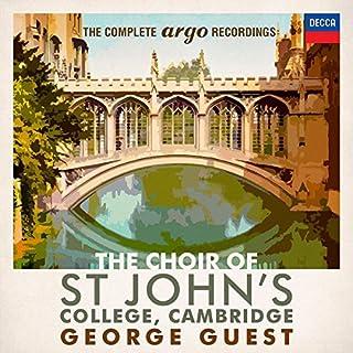 The Choir Of St. John's College, Cambridge - The Complete Argo Recordings