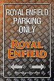 Royal Enfield parking only Park Schild targa metallica Schild aus Blech garage