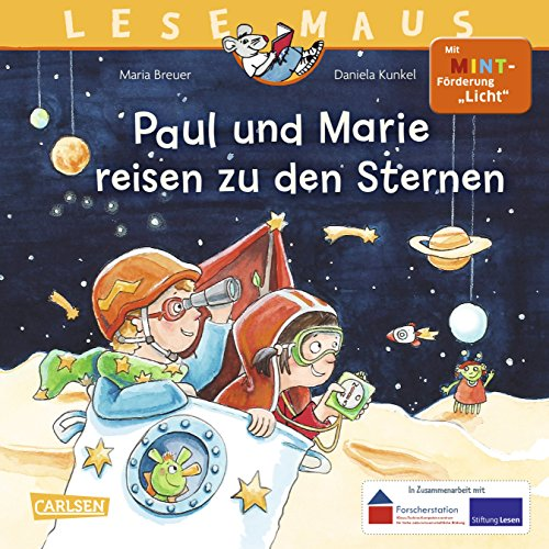 """Preisvergleich Produktbild LESEMAUS 182: Paul und Marie reisen zu den Sternen: Mit MINT-Förderung """"Licht"""""""