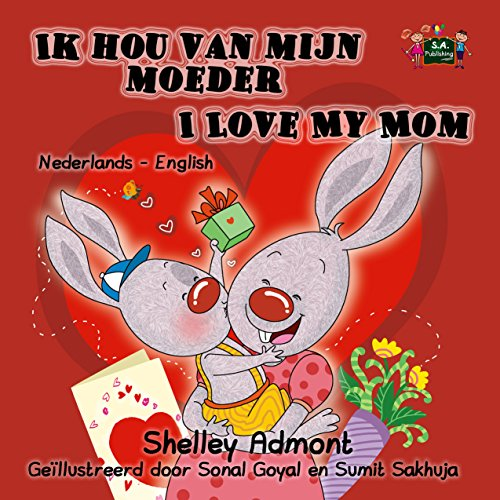 Ik hou van mijn moeder I Love My Mom (Dutch English Bilingual Collection) (Dutch Edition) por Shelley Admont