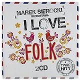 Kayah / Zakopower / Golec Uorkiestra: Marek Sierocki Przedstawia: I love Folk [2CD]
