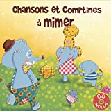 Chansons et comptines à mimer (1CD audio)