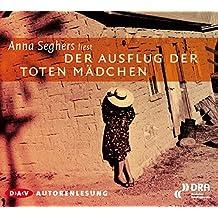 Der Ausflug der toten Mädchen: Autorenlesung (1 CD)