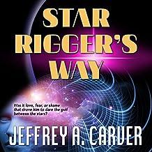 Star Rigger's Way: Star Rigger, Book 2
