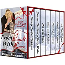 From Randi With Love: Seven Sexy Cowboy Romances, Full-length Stories to Spice Up your Holidays!
