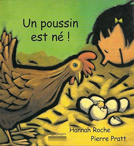 Un poussin est né ! par Hannah Roche