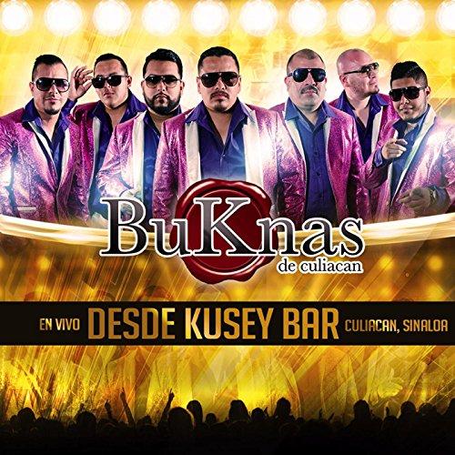 En Vivo Desde Kusey Bar Culiacan Sinaloa (Buknas Culiacan Los De)