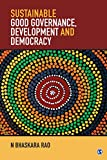 Sustainable Good Governance, Development and Democracy