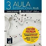 Aula internacional Plus 3 (B1): Internationale Ausgabe. Libro del alumno + audios y vídeos online + Premium