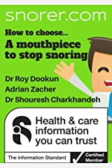 How to choose... a 'Mouthpiece' to stop snoring (Snorer Guides) Kindle Edition