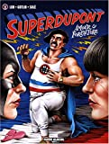 Superdupont, Tome 2 - Amour et forfaiture