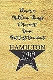2019 Hamilton Calendar Planner: Alexander Hamilton Calendar Schedule Organizer   52 Week Journal   365 Daily   12 Months January 2019 through December 2019   Appointment Notebook