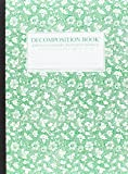Parsley Decomposition Book: College-ruled Composition Notebook With 100% Post-Consumer-Waste Recycled Pages