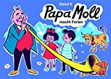 Jonas, Edith, Bd.9 : Papa Moll macht Ferien