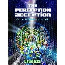 The Perception Deception by David Icke (2013-11-06)