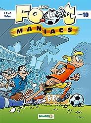 Les foot maniacs T10
