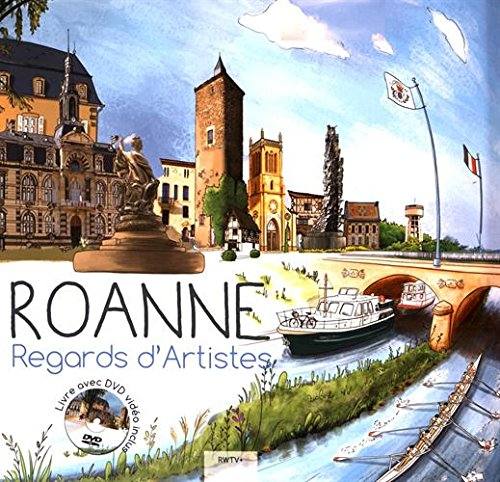 Roanne : Regards d'artistes (1DVD)