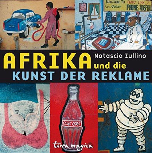 Afrika und die Kunst der Reklame -