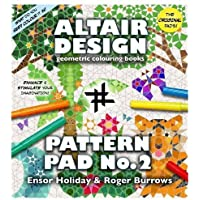 Altair Design Pattern Pad: Bk. 2 by Holiday, Ensor (2009) Paperback