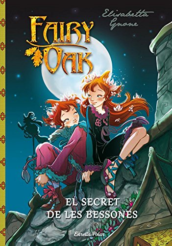 El Secret De Les Bessones (FARY OAK. TRILOGIA) por Elisabetta Gnone