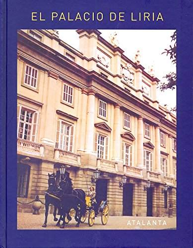 El Palacio De Liria (CASA DE ALBA) por V-V-A-A