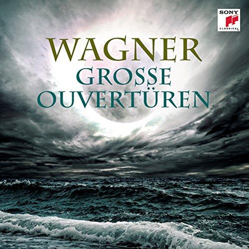 Wagners grosse Ouvertüren