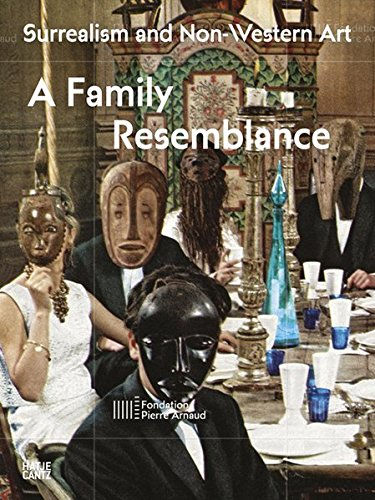 Surrealismus and non-Western art: A Family Resemblance (Fondation Pierre Arnaud (engl.), Band 1) (Western-art-malerei)
