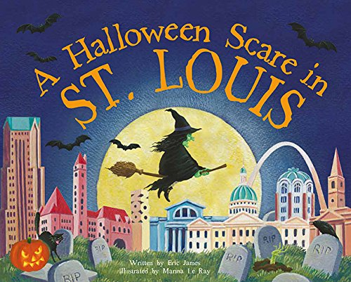A Halloween Scare in St. Louis (A Halloween Scare: Prepare if You Dare)