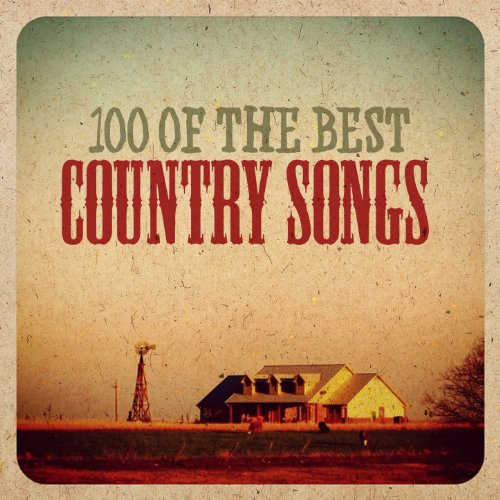 100 of the Best Country Songs