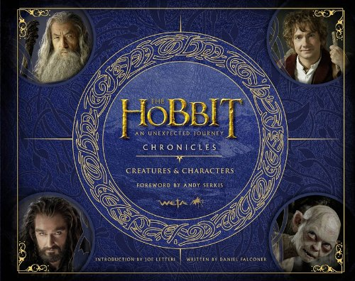 Chronicles: Creatures & Characters (The Hobbit: An Unexpected Journey) por Daniel Falconer