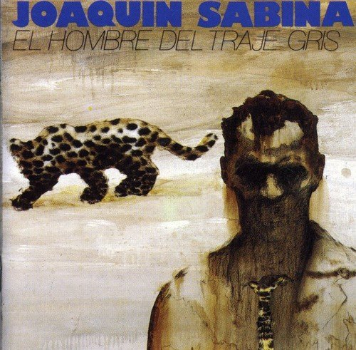 Hombre Del Traje Gris by JOAQUIN SABINA (2005-12-22)