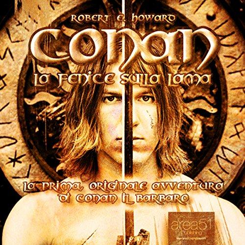 Conan - La Fenice sulla lama  Audiolibri