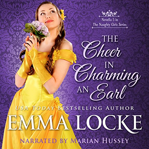 The Cheer in Charming an Earl: The Naughty Girls, Book 5 - Emma Locke - Unabridged