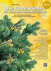 Alle Jahre wieder - Die schönsten Weihnachtsduette für 2 Gitarren: Ein Fest für zwei Gitarren mit 30 internationalen Weihnachtsklassikern. Melodie- & Begleitstimme. Mit allen Texten und Akkorden.