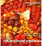 The Accidental Vegetarian delicious food without meat