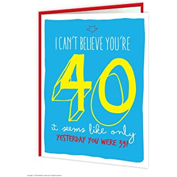 Funny Humorous 40th Birthday Age Card Amazon Office Products