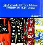 Trajes tradicionales de la tierra de Talavera : Sierra de San Vicente, Lajara, El Horcajo