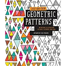 Just Add Color: Geometric Patterns: 30 Original Illustrations To Color, Customize, and Hang by Lisa Congdon (2014-09-01)