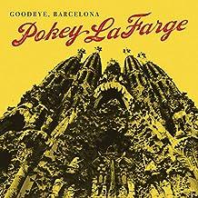 LAFARGE, POKEY - GOODBYE BARCELONA/BLUE MORNING LULLABY