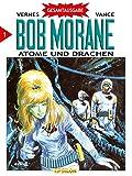 Bob Morane 01. Atome und Drachen