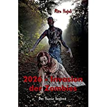 2026 - Invasion der Zombies