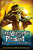 Last Stand of Dead Men (Skulduggery Pleasant, Book 8) (Skulduggery Pleasant series) (English Edition)