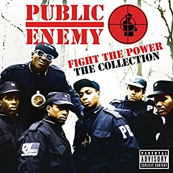 Fight The Power: The Collection [Explicit] by Public Enemy on Amazon