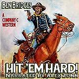 Hit 'Em Hard!: Company C, Book 1