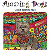 Amazing Dogs: Volume 3 (Stress Relieving)