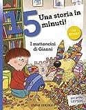 Scarica Libro I mattoncini di Gianni Una storia in 15 minuti (PDF,EPUB,MOBI) Online Italiano Gratis